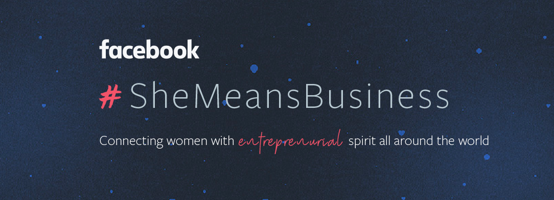 Facebook's objectives of 'SheMeansBusiness'